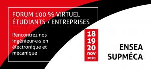 Forum étudiants/entreprises ENSEA Supméca 18, 90 et 20 novembre 2020