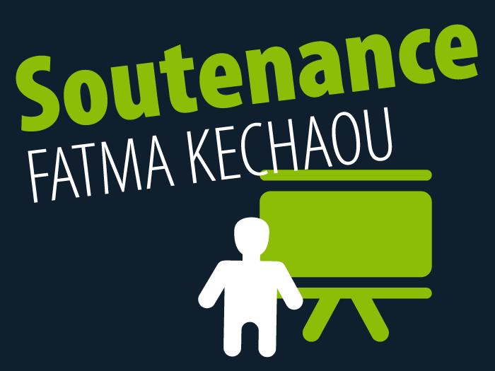 Soutenance Fatma Kechaou
