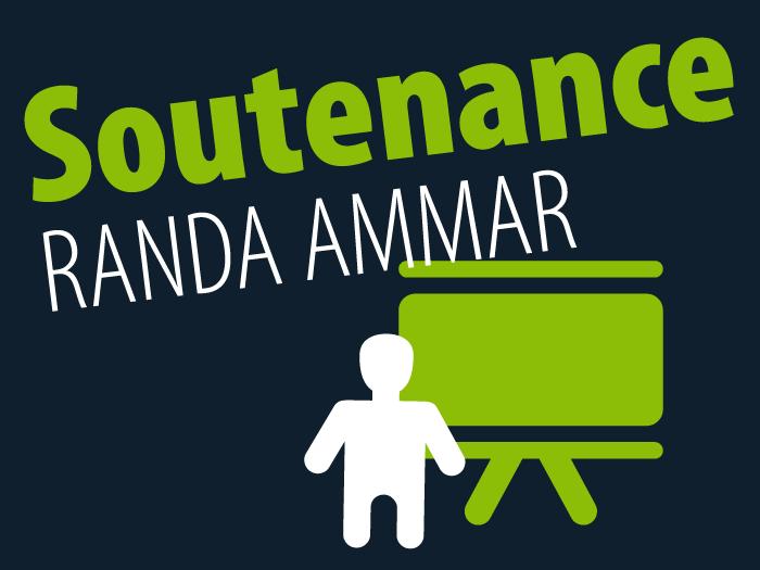 Annonce de la soutenance de Randa Ammar